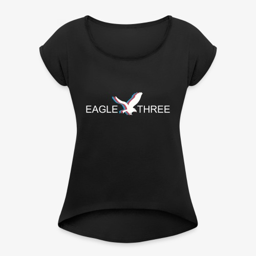 EAGLE THREE APPAREL - Women's Roll Cuff T-Shirt