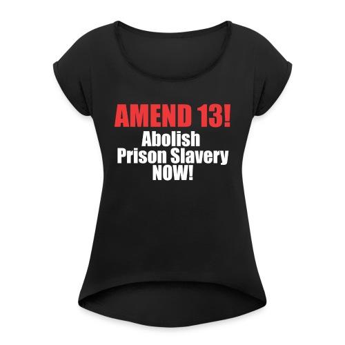 Amend 13 Fitted T-shirt - Women's Roll Cuff T-Shirt