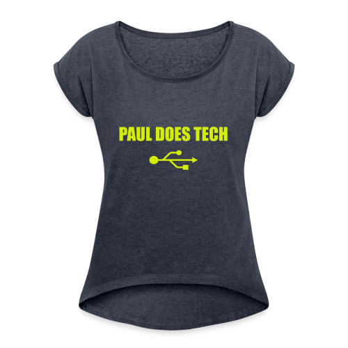 Paul Does Tech Yellow Logo With USB (MERCH) - Women's Roll Cuff T-Shirt