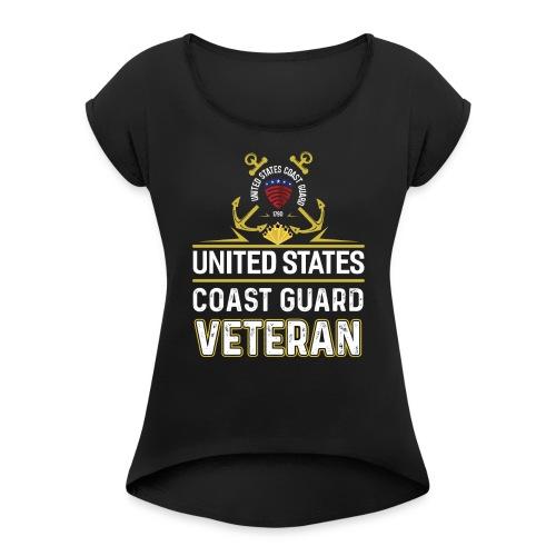 UNITED STATES COAST GUARD VETERAN - Women's Roll Cuff T-Shirt