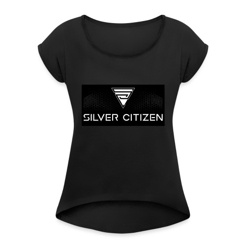 Silver Citizen Logo - Women's Roll Cuff T-Shirt