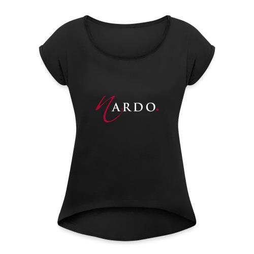 NardoLogoFinal Trans White Letters - Women's Roll Cuff T-Shirt