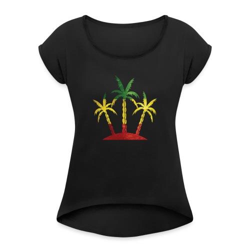 Palm Tree Reggae - Women's Roll Cuff T-Shirt