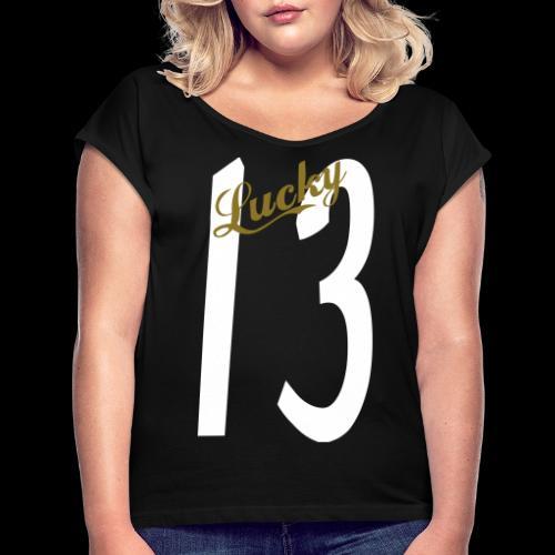 Lucky Thirteen - Women's Roll Cuff T-Shirt