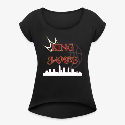king james - Women's Roll Cuff T-Shirt