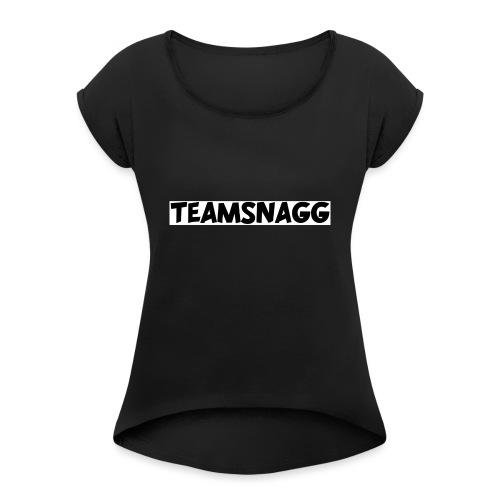 TeamSnagg Logo - Women's Roll Cuff T-Shirt