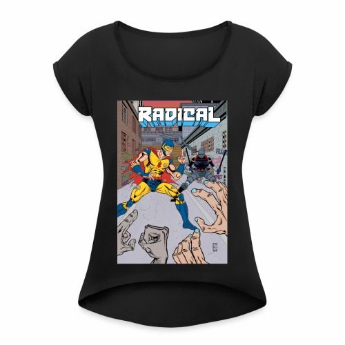 Radical 02 Cover - Women's Roll Cuff T-Shirt