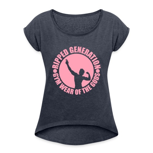 Ripped Generation Gym Wear of the Gods Badge Logo - Women's Roll Cuff T-Shirt