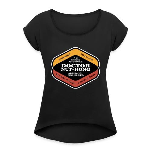 Nut Hong Disciplines - Women's Roll Cuff T-Shirt