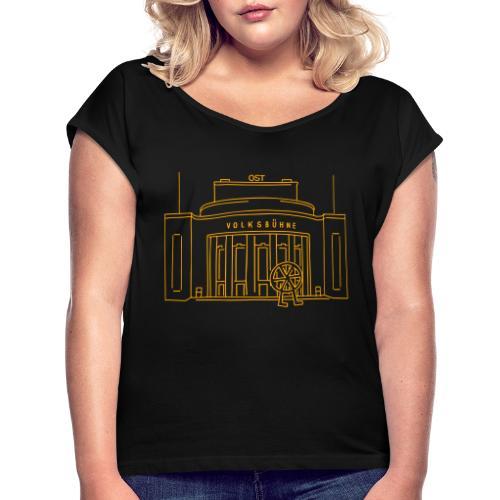 Volksbühne Berlin - Women's Roll Cuff T-Shirt