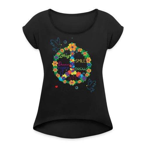 Floral Peace - Women's Roll Cuff T-Shirt