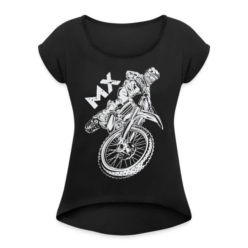 Motocross MX Rider - Women's Roll Cuff T-Shirt