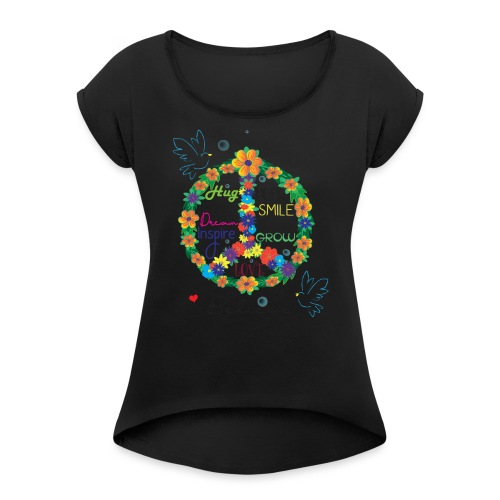 Floral Peace - Women's Roll Cuff T-Shirt