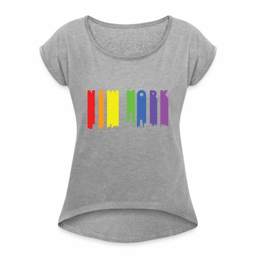 New York design Rainbow - Women's Roll Cuff T-Shirt