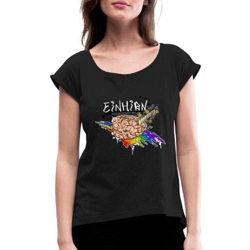 Einhirn - Women's Roll Cuff T-Shirt