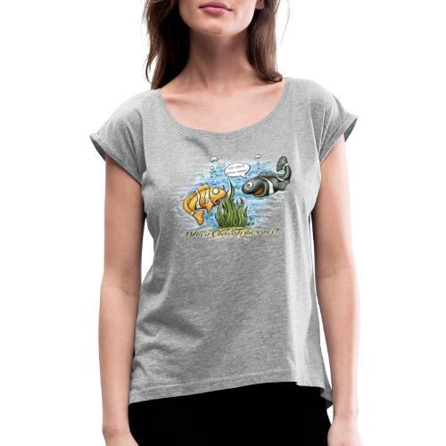 when clownfishes meet - Women's Roll Cuff T-Shirt