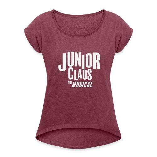 Junior Claus - Women's Roll Cuff T-Shirt