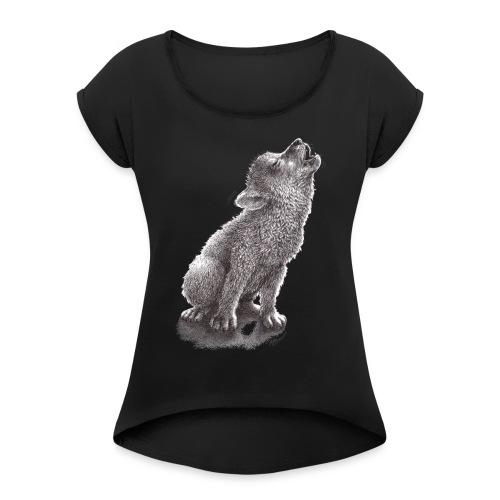 Little Howling Wolf - Women's Roll Cuff T-Shirt