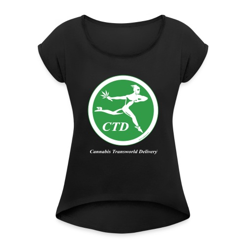 Cannabis Transworld Delivery - Green-White - Women's Roll Cuff T-Shirt