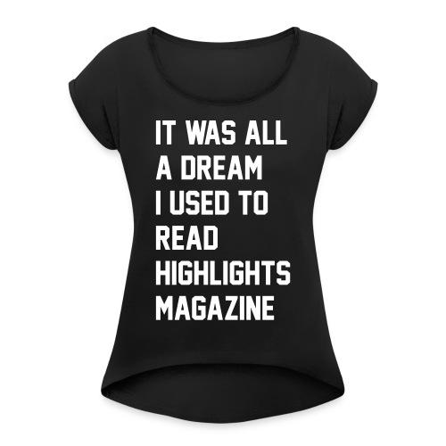 JUICY 1 - Women's Roll Cuff T-Shirt