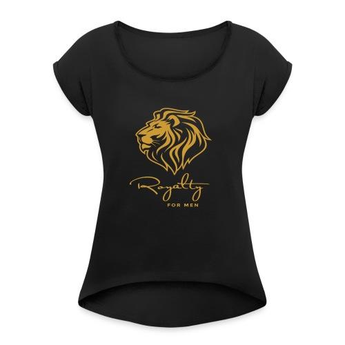 Royalty_For_Men_Logo - Women's Roll Cuff T-Shirt