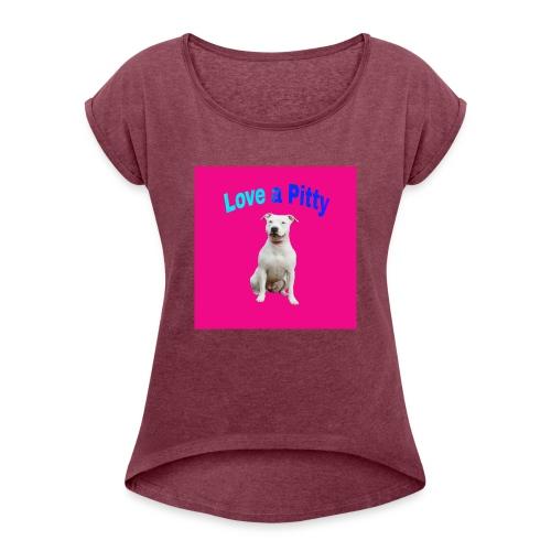 Pink Pit Bull - Women's Roll Cuff T-Shirt