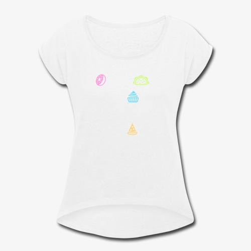 Donut Taco Bout Carbs Or You'll Get A Pizza Me v1 - Women's Roll Cuff T-Shirt