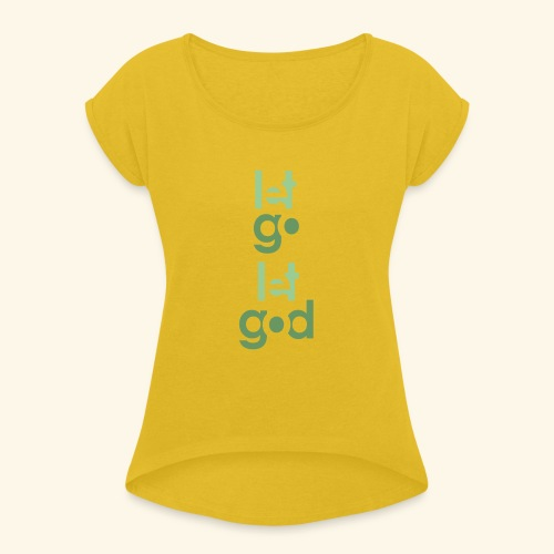 LGLG #9 - Women's Roll Cuff T-Shirt