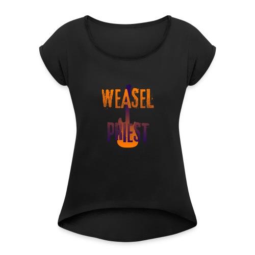 Weasel Priest Gradient Design - Women's Roll Cuff T-Shirt