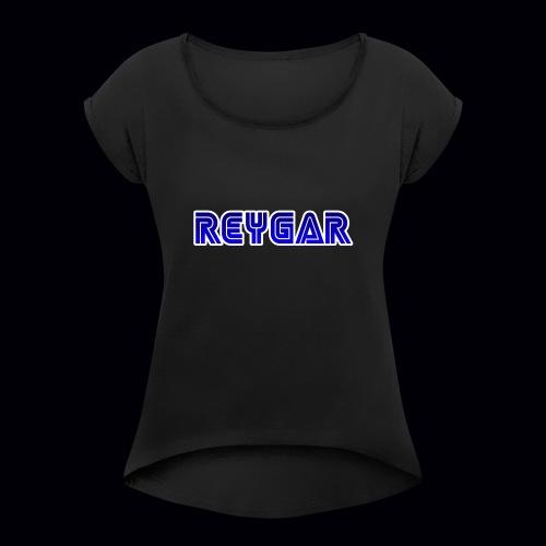 Reygar - Women's Roll Cuff T-Shirt