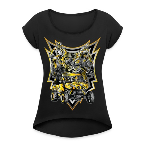 Extreme Off-Road Life - Women's Roll Cuff T-Shirt