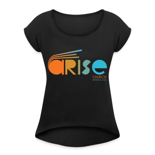 Women's Arise Hoody - Women's Roll Cuff T-Shirt
