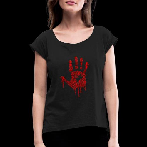 The Haunted Hand Of Zombies - Women's Roll Cuff T-Shirt