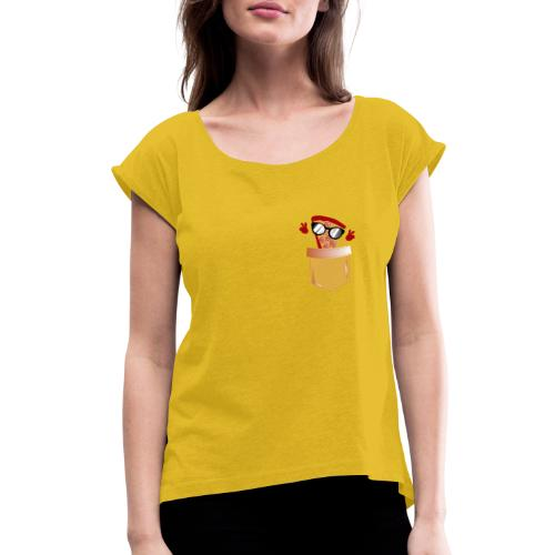 Pizza Lover pocket - Women's Roll Cuff T-Shirt