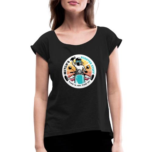 MSS Logo Front Only - Women's Roll Cuff T-Shirt