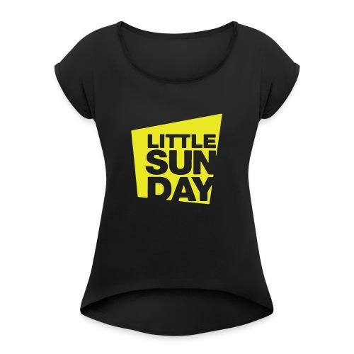 littleSUNDAY Official Logo - Women's Roll Cuff T-Shirt