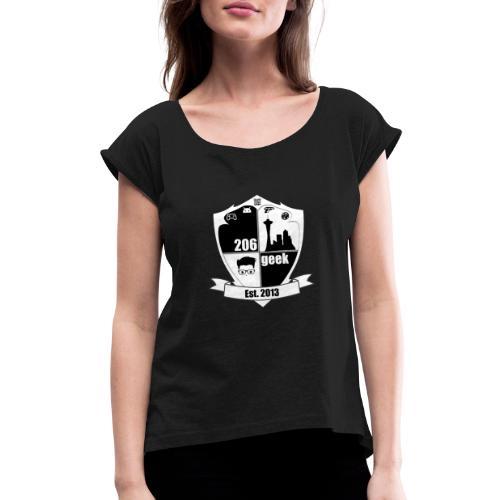 206geek podcast - Women's Roll Cuff T-Shirt