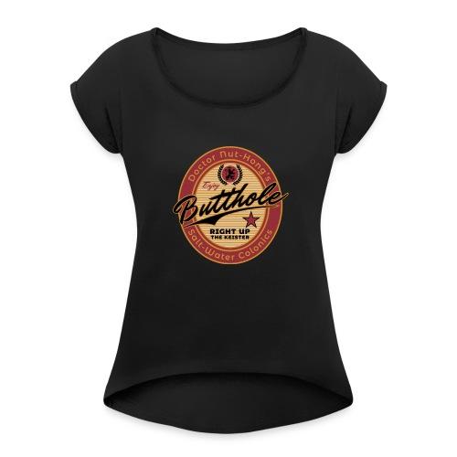 Nut-Hong's Colonics - Women's Roll Cuff T-Shirt