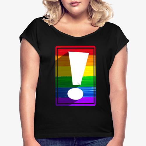 LGBTQ Pride Exclamation Point - Women's Roll Cuff T-Shirt
