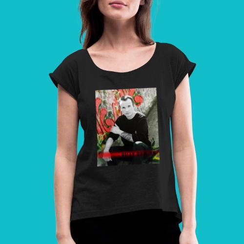 Billy Domion - Women's Roll Cuff T-Shirt