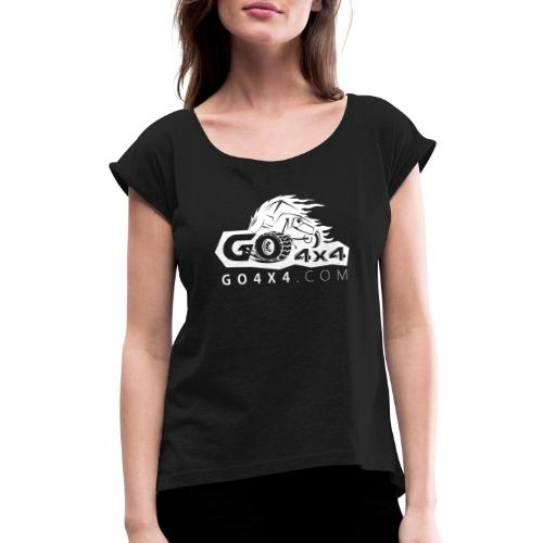 go bw white text - Women's Roll Cuff T-Shirt