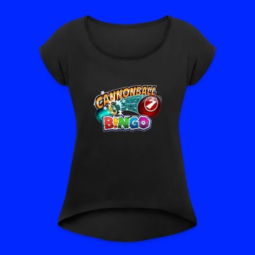 Vintage Cannonball Bingo Logo - Women's Roll Cuff T-Shirt