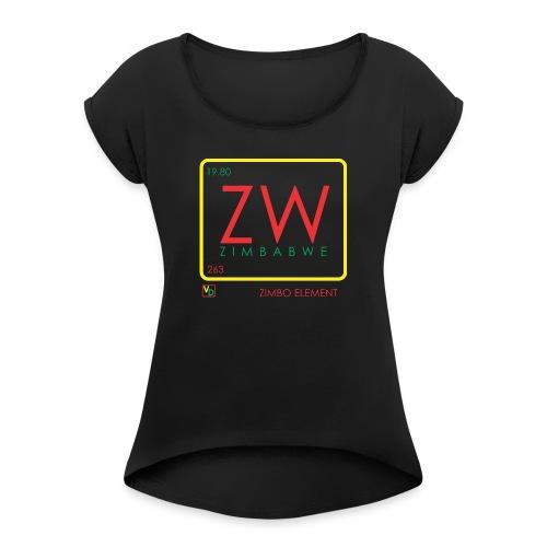 ZIMBO ELEMENT RATSA - Women's Roll Cuff T-Shirt