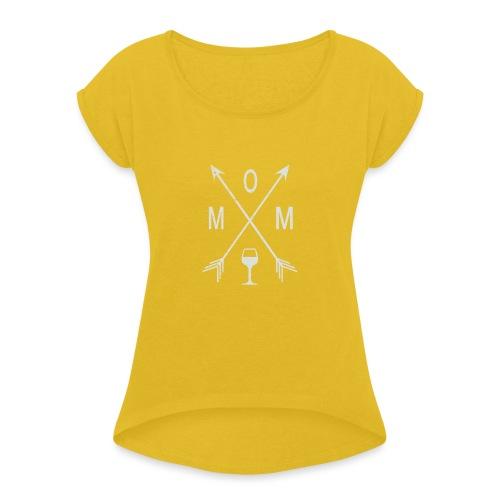 Mom Wine Time - Women's Roll Cuff T-Shirt