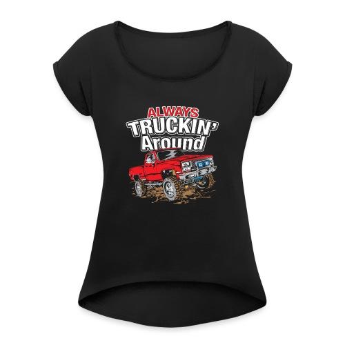 Chevy Truckin Around Red - Women's Roll Cuff T-Shirt