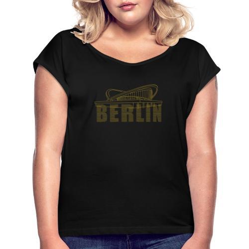 Pregnant oyster Berlin - Women's Roll Cuff T-Shirt