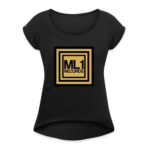 ML1 Records Logo - Women's Roll Cuff T-Shirt