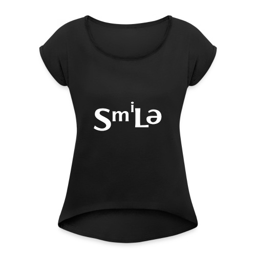 Smile Abstract Design - Women's Roll Cuff T-Shirt