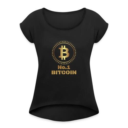 Bitcoin Shirt Present I Krypto Money Corrupt Money - Women's Roll Cuff T-Shirt