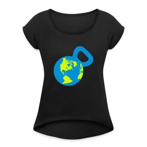 It's a Kettlebell World - Women's Roll Cuff T-Shirt